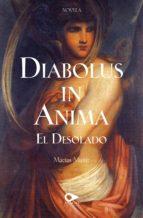 DIABOLUS IN ANIMA «EL DESOLADO» (EBOOK)