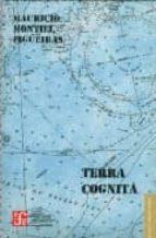 Terra cognita (Letras Mexicanas)