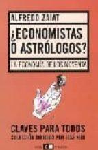¿ECONOMISTAS O ASTROLOGOS?: LA ECONOMIA DE LOS NOVENTA
