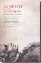 La muerte de los filósofos: en manos de los escritores