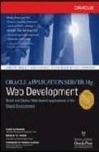 Oracle Application Server 10g Web Development (Oracle Press)