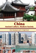 China: Ancient Culture, Modern Society (English Edition)