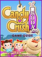 Candy Crush Soda Saga Game Guide (English Edition)