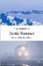 Arctic Summer (Hesperus Classics)