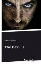 The Devil Is (English Edition)
