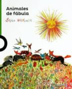Animales de Fabula / Fable Animals (Serie Verde) Spanish Edition