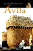 AVILA (CIUDADES CON ENCANTO)