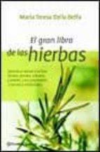 LAS HIERBAS: APRENDA A CONOCER Y UTILIZAR HIERBA S, PLANTAS, ARBUSTOS Y ARBOLES Y SUS PROPIEDADES CULINARIAS Y MEDICINALES (OFERTAS ALTORREY)
