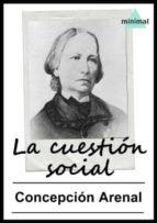 La cuestión social (Ensayos Universales)