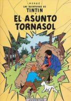 El Asunto Tornasol (LAS AVENTURAS DE TINTIN CARTONE)