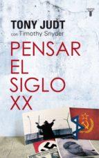 PENSAR EL SIGLO XX (EBOOK)