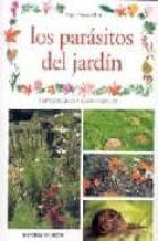 LOS PARASITOS DEL JARDIN