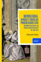Mendizábal: Historia política de las Cortes constituyentes de 1836-37 (Ariel Historia)
