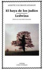 El haya de los judíos; Ledwina (Letras Universales)