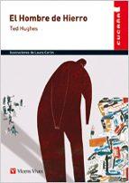 El Hombre De Hierro (cucaña) (Colección Cucaña)