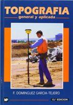 TOPOGRAFIA GENERAL Y APLICADA (13ª ED.)