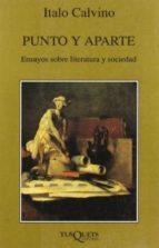 PUNTO Y APARTE: ENSAYOS SOBRE LITERATURA Y SOCIEDAD
