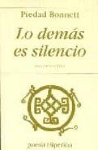 LO DEMAS ES SILENCIO: ANTOLOGIA POETICA