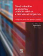 MONITORIZACIÓN EN ANESTESIA, CUIDADOS CRÍTICOS Y MEDICINA DE URGENCIAS (EBOOK)