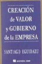 Creacion de valor y gobierno de laempresa 1/ed