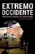 EXTREMO OCCIDENTE: UNA HISTORIA PERSONAL DE ESTADOS UNIDOS