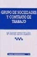 GRUPO DE SOCIEDADES Y CONTRATO DE TRABAJO