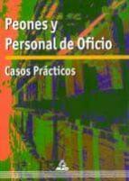 PEONES Y PERSONAL DEL OFICIO.CASOS PRACTICOS