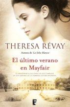 El último verano en Mayfair (B de Books) (Novela (Vergara))