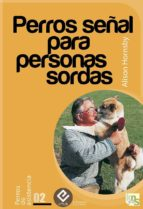 PERROS SEÑAL PARA PERSONAS SORDAS (EBOOK)