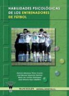 HABILIDADES PSICOLÓGICAS DE LOS ENTRENADORES DE FÚTBOL (EBOOK)