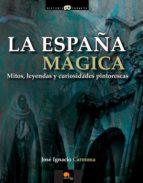 LA ESPAÑA MÁGICA (EBOOK)