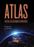 Atlas Actual De Geografía Universal (Vox - Atlas)