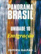 Panorama Brasil u.10 emigracao