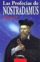 LAS PROFECIAS DE NOSTRADAMUS (T. II)