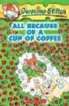 Geronimo Stilton #10: All Because of a Cup of Coffee