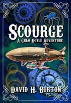 Scourge (A Grim Doyle Adventure Book 1) (English Edition)