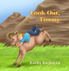 Look Out, Timmy (English Edition)