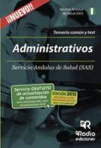 ADMINISTRATIVOS DEL SAS. TEMARIO COMÚN Y TEST (EBOOK)