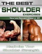 THE BEST SHOULDER EXERCISES YOU