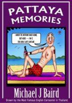 Pattaya Memories (Pattaya Adult Cartoons Book 5) (English Edition)