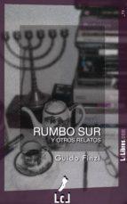 RUMBO SUR Y OTROS RELATOS (EBOOK)