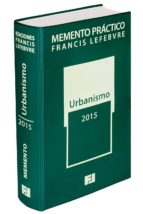 Memento Práctico Urbanismo 2015 (Mementos Practicos)