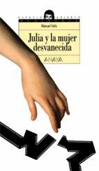 Julia y la mujer desvanecida (Libros Para Jóvenes - Espacio Abierto)