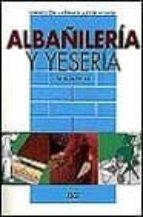 ALBAÑILERIA Y YESERIA