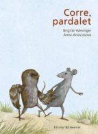 Corre, Pardalet (ALBUMES ILUSTRADOS)
