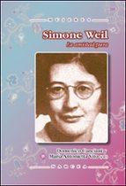 Simone Weil: la amistad pura (Mujeres)
