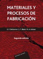 MATERIALES Y PROCESOS DE FABRICACION (2ª ED.)