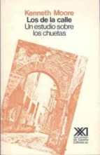 LOS DE LA CALLE: UN ESTUDIO SOBRE LOS CHUETAS