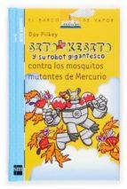 Sito Kesito y su robot gigantesco contra los mosquitos mutantes de Mercurio (Barco de Vapor Azul)
