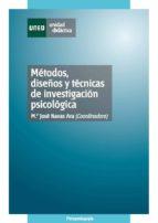 MÉTODOS, DISEÑOS Y TÉCNICAS DE INVESTIGACIÓN PSICOLÓGICA (EBOOK)